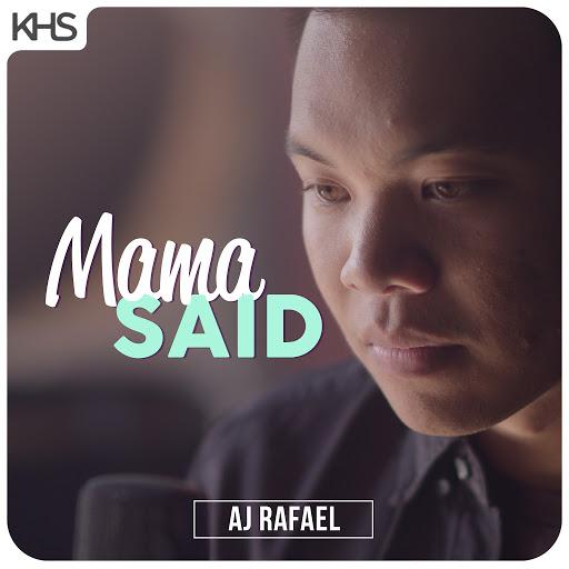 AJ Rafael альбом Mama Said