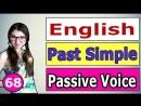 67. Английский_ PASSIVE VOICE _ ACTIVE VOICE