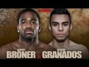 Adrien Broner vs Adrian Granados