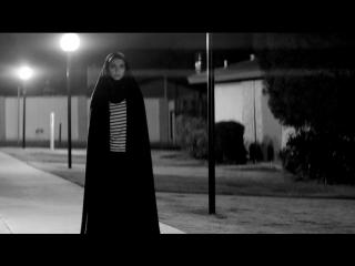 Девушка возвращается одна ночью домой / A Girl Walks Home Alone at Night / Ана Лили Амирпур, 2014 (ужасы, триллер, мелодрама)