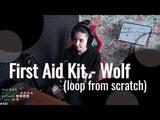 First Aid Kit - Wolf Юля Кошкина