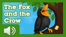 The Fox and the Crow - Fairy tales and stories for children