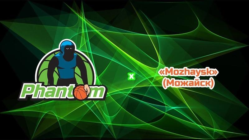 Phantom x Mozhaysk