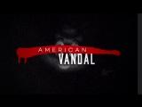 American_Vandal__Season_2___Official_Trailer_HD___Netflix