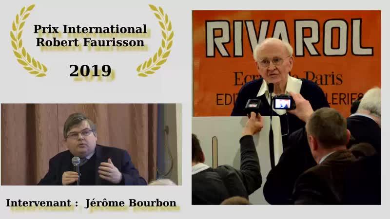Lhommage choc de Jérôme Bourbon au professeur Faurisson