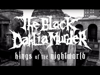 The Black Dahlia Murder-Kings Of The Mght World