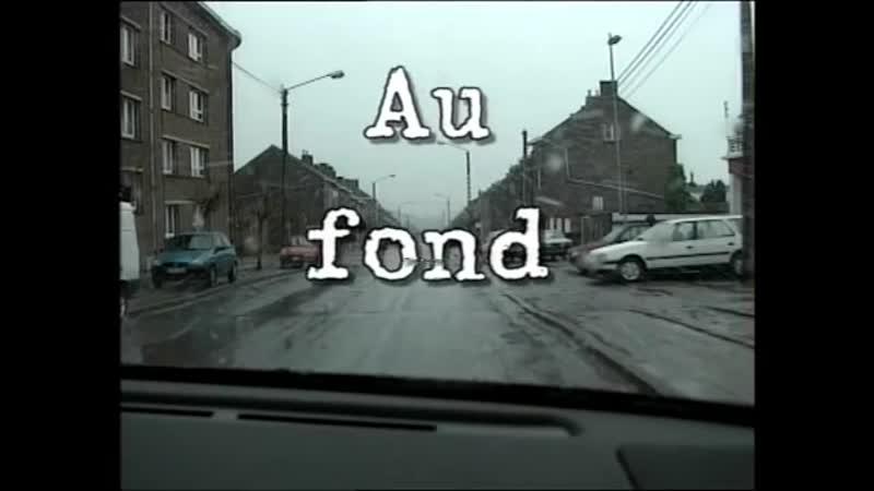 Au fond Dutroux - Immersion dans le pays de Charleroi