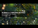Bobina Christina Novelli - Mysterious Times (Extended Mix)
