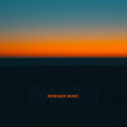 Papa Roach альбом Renegade Music