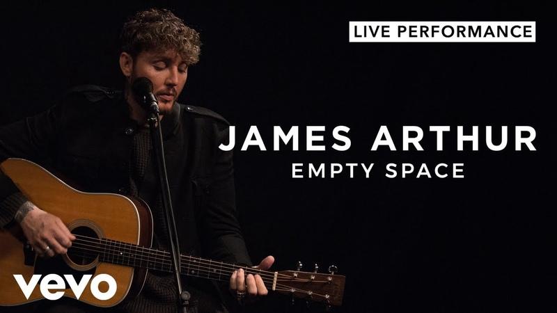 James Arthur - Empty Space (Live) | Vevo Official Performance