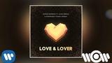 Leonid Rudenko - Love &amp Lover (feat. Alina Eremia &amp Dominique Young Unique) Official Audio