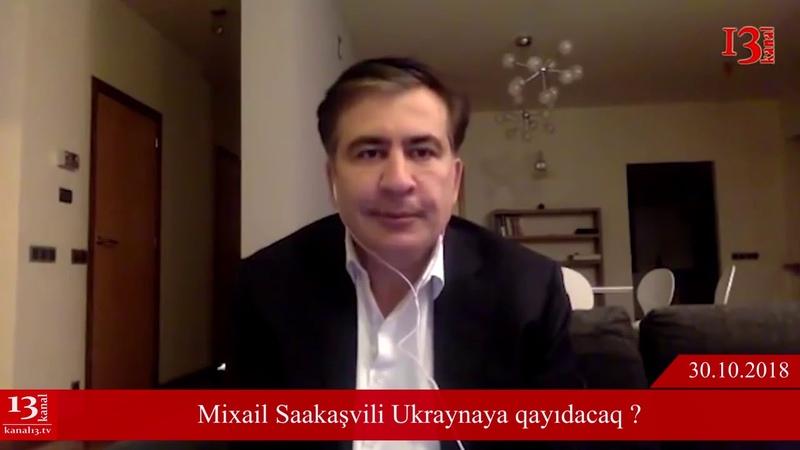 Saakaşvilidən möhtəşəm geri dönüş:O, baş nazir ola bilər