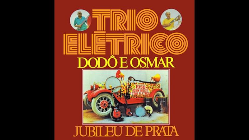 Trio Elétrico Armandinho, Dodô e Osmar - Jubileu de Prata (1974)
