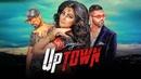 Miraya: UpTown (Full Song) Roach Killa   Harj Nagra   Latest Punjabi Songs 2018