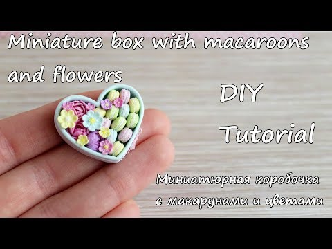 Miniature box with macaroons and flowers. Tutorial.Polymer clay. Коробочка с макарунами и цветами