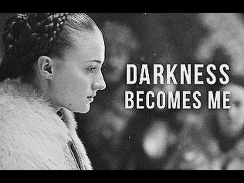 Sansa Stark   Darkness Becomes Me