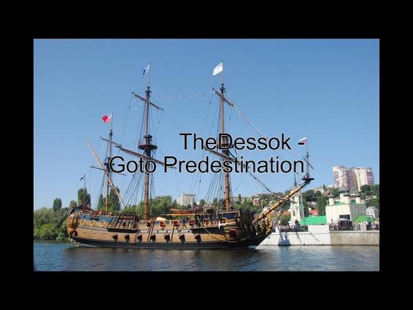 TheDessok - Goto Predestination (2018)