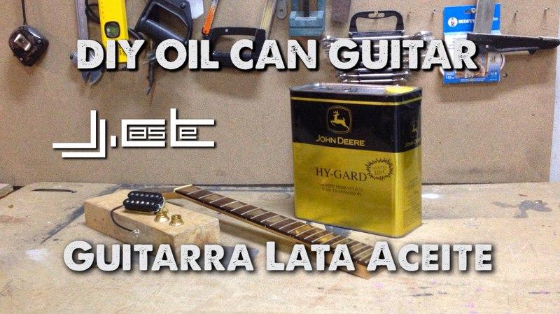 DIY Oil Can Guitar Part1 (Construcción Guitarra con lata de aceite)