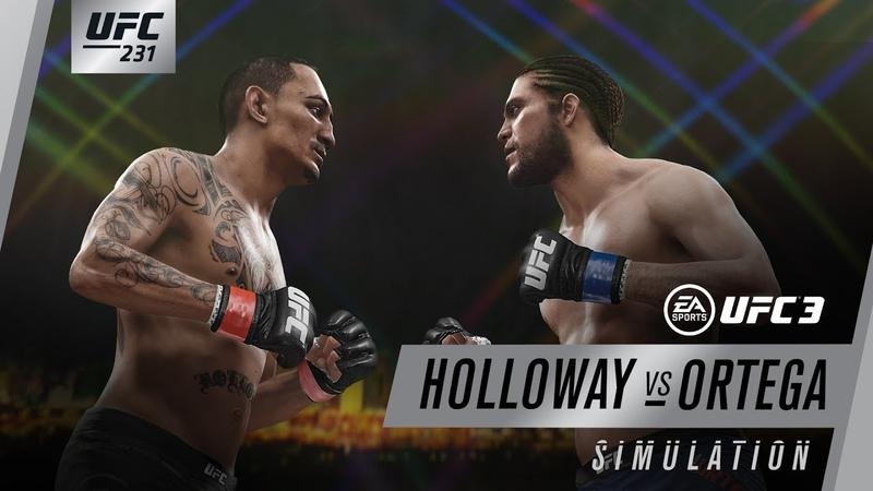 UFC 231 | EA SPORTS UFC 3 Simulation – Holloway vs Ortega