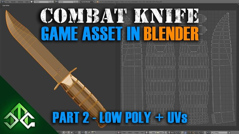 Creating a Combat Knife Game Asset in Blender - Part 2 - Low Poly and UV Unwrapping