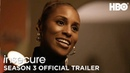 Insecure (2018) Official Trailer   Season 3   HBO/Трейлер третьего сезона сериала Белая ворона