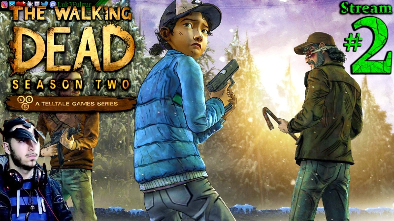 The Walking Dead S2🧟EP 4 - 5🧠1st Time🤮☠️ All DLC💸PC💻Max✨2nd Stream🎋