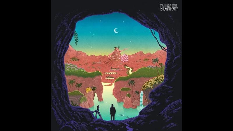 Tajima Hal - Isolated Planet (Full Album 2018)