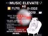 Music Elevate №11 (70) 11-17.03.2019 (Bigroom &amp Progressive &amp Psy Trance, Big Room, Progressive House)