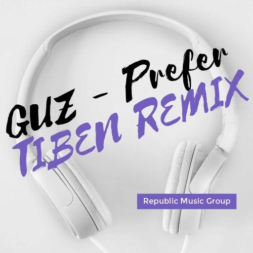 Guz альбом Prefer (Tiben Remix)