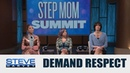 Stepmom Summit You can't allow disrespect in your home STEVE HARVEY
