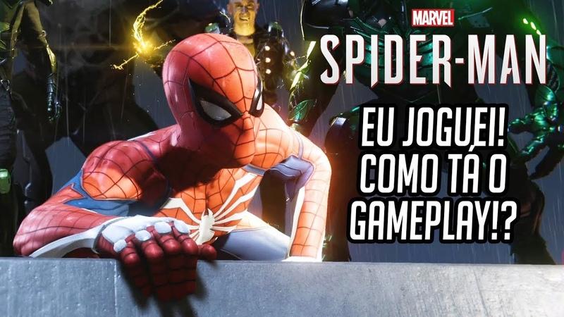 SPIDER MAN de PS4 - Eu Joguei! Como tá o Gameplay do Novo Jogo do Homem Aranha!?