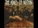 Kings Of Nuthin - Only Time