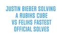 Justin Bieber vs Feliks Zemdegs speedcubing