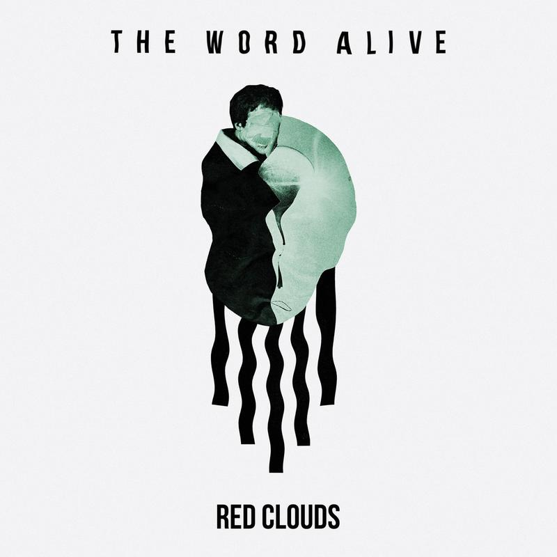 The Word Alive - Red Clouds [single] (2018)