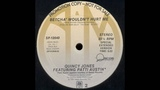 Quincy Jones feat. Patti Austin - Betcha' Wouldn't Hurt Me