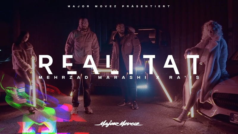Mehrzad Marashi Feat Rais Realität 2018