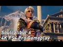 Soulcalibur 6: 4K PS4 Pro footage of Geralt, Maxi and others in Soul Calibur 6