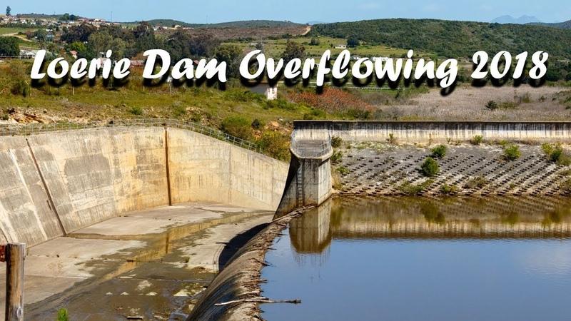 Loerie Dam Overflowing 2018