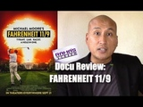 My Review of 'FAHRENHEIT 119' A Mad As Hell Anti-Trump Docu