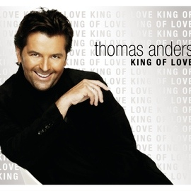 Thomas Anders альбом King Of Love