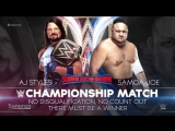 (WWE Mania) Super Show Down 2018 AJ Styles (c) vs. Samoa Joe - WWE Championship ( No Disqualification Match)