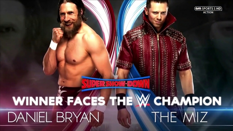 WWE Mania Super Show Doen 2018 Daniel Bryan vs The Miz Numer One Contender Match For The WWE Championship