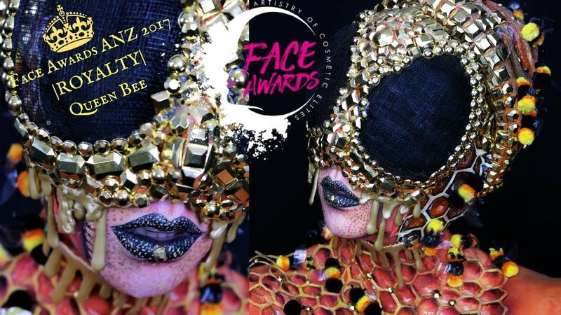TUTORIAL FACE Awards ANZ|2017| Top 6 Challenge ROYALTY| Queen Bee