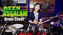 DEEN ASSALAM SABYAN Drum Cover by Nur Amira Syahira