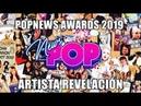 NOMINADOS A ARTISTA REVELACIÓN I POPNEWS AWARDS 2019