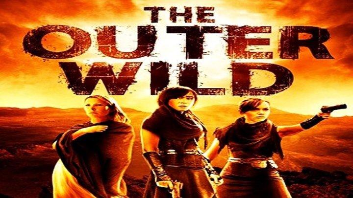 Оставленные / The Outer Wild (2018) - ужасы, фантастика, фэнтези, триллер, приключения
