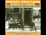 Otis Big Smokey Smothers 1962 - Sings The Backporch Blues