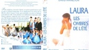 Лора, тень лета /Laura, les ombres de l'ete (Франция 1979 ᴴᴰ) BDRip 720p (эротика, секс, фильмы, sex, erotic) [ kinoero] full HD 18 Драма, Мелодрама, Эротика