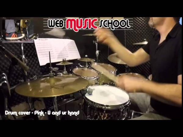 Pink - U and ur hand - DRUM COVER