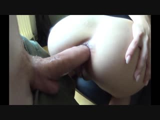 Hard fucks in the ass with a big huge dick, amateur homemade anal porno
